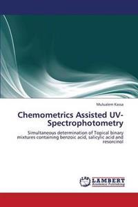 Chemometrics Assisted UV-Spectrophotometry
