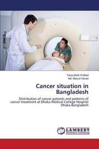 Cancer Situation in Bangladesh