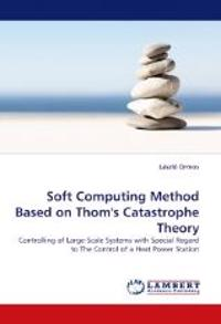 Soft Computing Method Based on Thom's Catastrophe Theory