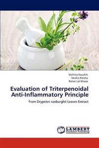 Evaluation of Triterpenoidal Anti-Inflammatory Principle