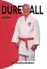 Durewall Jiujitsu : 1:a Jiujitsuboken