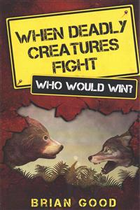 When Deadly Creatures Fight - Who Would Win?
