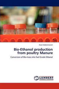 Bio-Ethanol Production from Poultry Manure