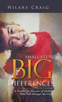 Small Steps, Big Differences