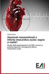 Staminali Mesenchimali E Infarto Miocardico Acuto