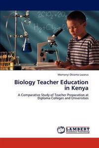 Biology Teacher Education in Kenya