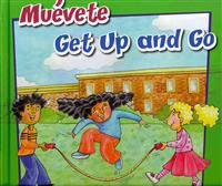 Muévete/Get Up and Go