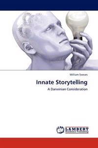 Innate Storytelling