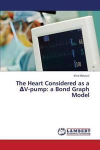 The Heart Considered as A V-Pump