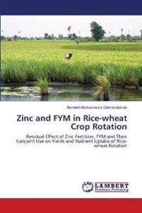 Zinc and Fym in Rice-Wheat Crop Rotation
