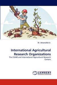International Agricultural Research Organizations
