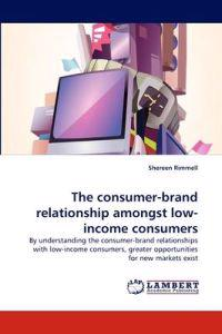 The Consumer-Brand Relationship Amongst Low-Income Consumers
