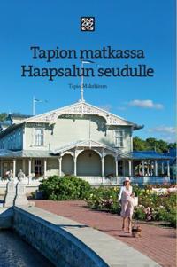 Tapion matkassa Haapsalun seudulle