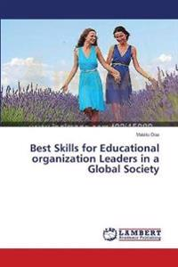 Best Skills for Educational Organization Leaders in a Global Society