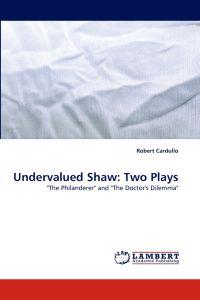 Undervalued Shaw
