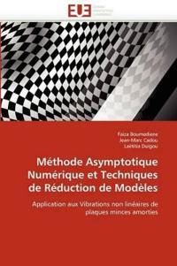 M�thode Asymptotique Num�rique Et Techniques de R�duction de Mod�les
