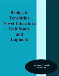 Bridge to Terabithia Novel Literature Unit Study and Lapbook