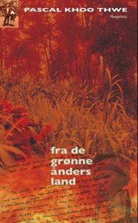 Fra de grønne ånders land - Pascal Khoo Thwe | Inprintwriters.org