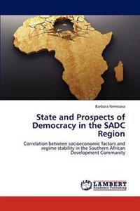 State and Prospects of Democracy in the Sadc Region