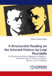 A Structuralist Reading on the Selected Fictions by Luigi Pirandello