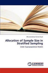 Allocation of Sample Size in Stratified Sampling