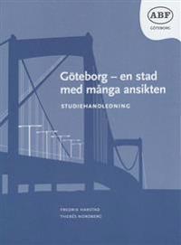 Göteborg - en stad med många ansikten