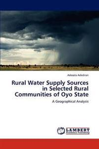 Rural Water Supply Sources in Selected Rural Communities of Oyo State