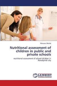 Nutritional Assessment of Children in Public and Private Schools