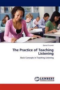 The Practice of Teaching Listening