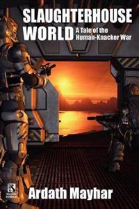 Slaughterhouse World / Knack' Attack (Wildside Double #7)