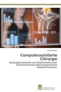 Computerassistierte Chirurgie