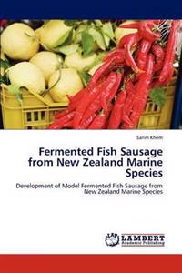 Fermented Fish Sausage from New Zealand Marine Species