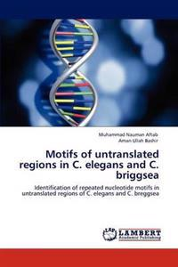 Motifs of Untranslated Regions in C. Elegans and C. Briggsea