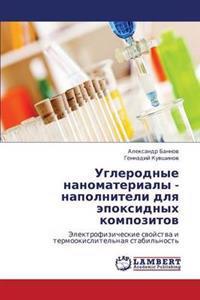 Uglerodnye Nanomaterialy - Napolniteli Dlya Epoksidnykh Kompozitov