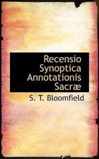 Recensio Synoptica Annotationis Sacr