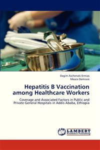 Hepatitis B Vaccination Among Healthcare Workers