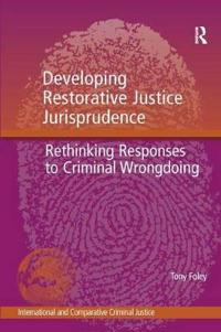 Developing Restorative Justice Jurisprudence