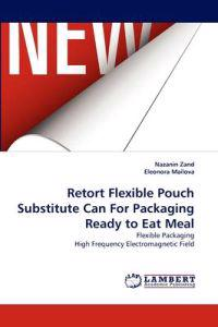 Retort Flexible Pouch Substitute Can for Packaging Ready to Eat Meal