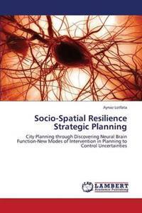 Socio-Spatial Resilience Strategic Planning