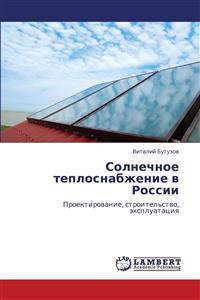 Solnechnoe Teplosnabzhenie V Rossii