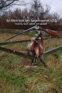 En liten bok om hagelvapnet v2.0