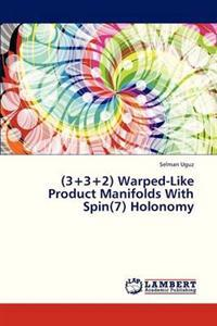 (3+3+2) Warped-Like Product Manifolds with Spin(7) Holonomy
