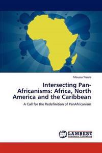 Intersecting Pan-Africanisms