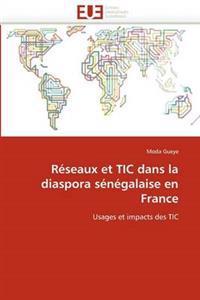R�seaux Et Tic Dans La Diaspora S�n�galaise En France