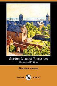 Garden Cities of To-Morrow