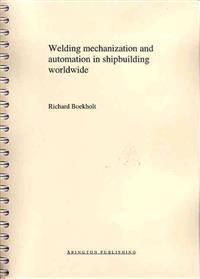 Welding Mechanisation and Automation in Shipbuilding Worldwide