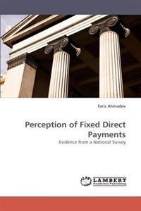 Perception of Fixed Direct Payments