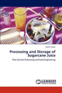 Processing and Storage of Sugarcane Juice