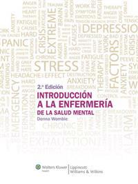 Introduccion a la enfermeria de la salud mental / Introduction to Mental Nursing