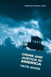 Crime and Justice in America, 1975-2025